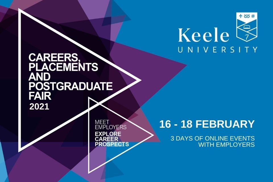 Careers, Placements, and Postgraduate Fair 2021, 16-18th Feb